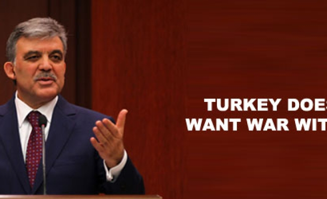 Turkey does not want war with Syria