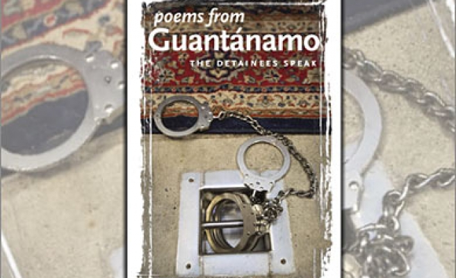 'Poems from Guantanamo - The Detainees Speak'