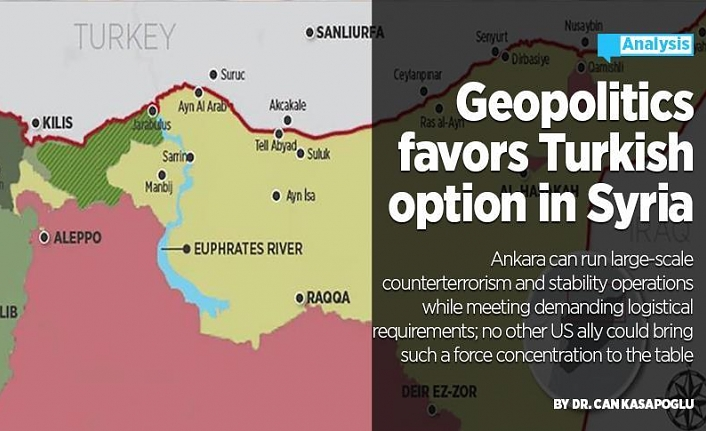 Geopolitics favors Turkish option in Syria