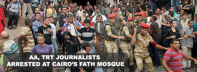 AA and TRT journalists arrested at Cairo's Fath mosque